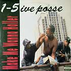 1-5IVE POSSE : MAKE ME WANNA HOLLER