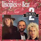 2 EXCEL : DISCIPLE OF THE BEAT