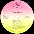 2 KANNON : KEEP IT GOIN'  / THE SEQUEL