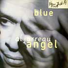 AL JARREAU : BLUE ANGEL