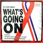ARTISTS AGAINST AIDS WORLDWIDE : WHAT'S GOING ON