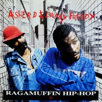 ASHER D  & DADDY FREDDY : RAGAMUFFIN HIP-HOP