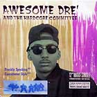 AWESOME DRE' AND THE HARDCORE COMMITTE : FRANKLY SPEAKING