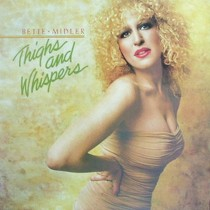BETTE MIDLER : THINGS AND WHISPERS
