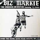 BIZ MARKIE : MAKE THE MUSIC WITH YOUR MOUTH BIZ  (EP)