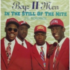 BOYZ II MEN : IN THE STILL OF THE NITE (I'LL REMEMBER)