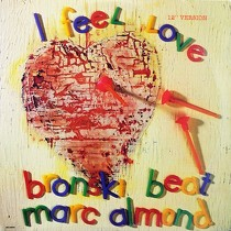 BRONSKI BEAT  WITH MARC ALMOND : I FEEL LOVE