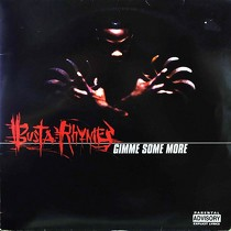 BUSTA RHYMES : GIMME SOME MORE  / DO IT LIKE NEVER BEFORE