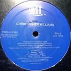 CHRISTOPHER WILLIAMS : LONELY  / DANCE 4 ME (REMIX)