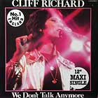 CLIFF RICHARD : WE DON'T TALK ANYMORE