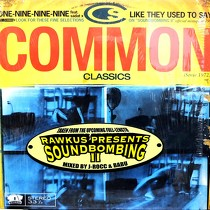 COMMON  ft. SADAT X : ONE-NINE-NINE-NINE  / LIKE THEY USED TO SAY