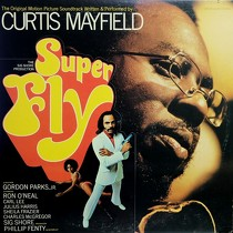 CURTIS MAYFIELD  (O.S.T) : SUPER FLY