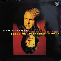 DAN HARTMAN  ft. LOLEATTA HOLLOWAY : KEEP THE FIRE BURNIN'