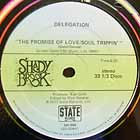 DELEGATION : THE PROMISE OF LOVE/SOUL TRIPPIN  / OH HONEY