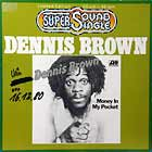 DENNIS BROWN : MONEY IN MY POCKET