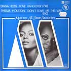 DIANA ROSS  / THELMA HOUSTON : LOVE HANGOVER  / DON'T LEAVE ME THIS WAY