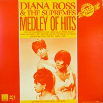 DIANA ROSS  & THE SUPREMES : MEDLEY OF HITS