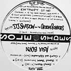 DJ SHADOW  and THE GROOVE ROBBERS / ASIA BORN : ENTROPY  / SEND THEM