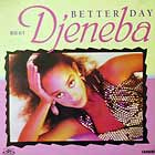 DJENEBA : BETTER DAY