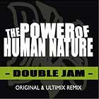 DOUBLE JAM : THE POWER OF HUMAN NATURE  / SUMMER DREAMIN'
