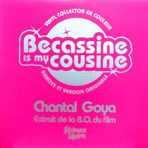 CHANTAL GOYA : BECASSINE IS MY COUSINE