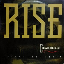 CHRIS AND COSEY : RISE  (TWELVE INCH REMIX)
