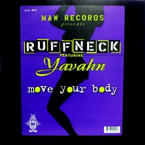 RUFFNECK  ft. YAVAHN : MOVE YOUR BODY