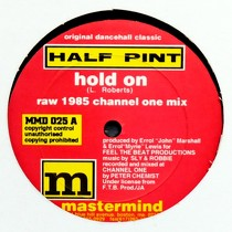 HALF PINT  / LAVONYA BAILEY : HOLD ON  / I WANNA BE DOWN
