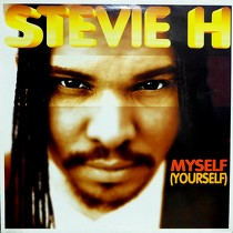 STEVIE H : MYSELF (YOURSELF)