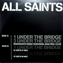 ALL SAINTS : UNDER THE BRIDGE