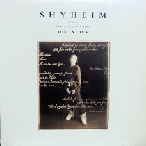 SHYHEIM  A/K/A THE RUGGED CHILD : ON AND ON  / HERE I AM
