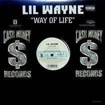 LIL WAYNE : WAY OF LIFE