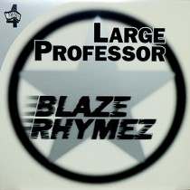 LARGE PROFESSOR : BLAZE RHYMEZ  / BACK TO BACK