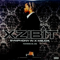 XZIBIT  ft. DR DRE : SYMPHONY IN X MAJOR