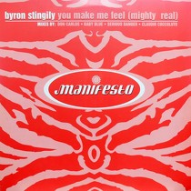 BYRON STINGILY : YOU MAKE ME FEEL (MIGHTY REAL)