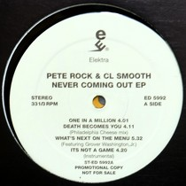 PETE ROCK & CL SMOOTH : NEVER COMING OUT EP