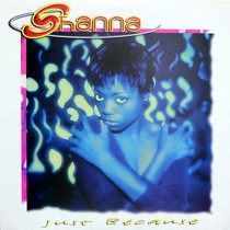 SHANNA : JUST BECAUSE