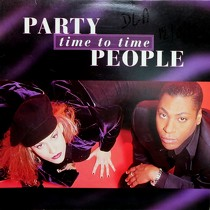 PARTY PEOPLE : TIME TO TIME