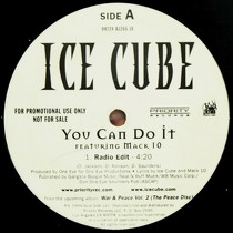 ICE CUBE  ft. MACK 10 : YOU CAN DO IT