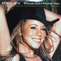 MARIAH CAREY : THANK GOT I FOUND YOU  (MAKE IT LAST REMIX)