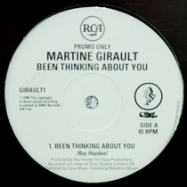 MARTINE GIRAULT : BEEN THINKING ABOUT YOU