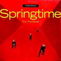 BLOW MONKEYS : SPRINGTIME FOR THE WORLD
