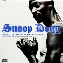 SNOOP DOGG : FROM THA CHUUUCH TO DA PALACE  / PAPE...