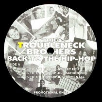 TROUBLENECK BROTHERS  / ORIGINAL FLAVOR : BACK TO THE HIP-HOP  / ALL THAT