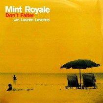 MINT ROYALE  with LAUREN LAVERNE : DON'T FALTER