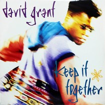 DAVID GRANT : KEEP IT TOGETHER