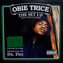 OBIE TRICE  ft. NATE DOGG : THE SET UP (YOU DON'T KNOW)