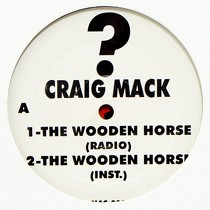 CRAIG MACK : THE WOODEN HORSE  / PLEASE LISTEN TO MY DEMO