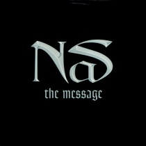 NAS : THE MESSAGE