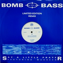 BOMB THE BASS : SAY A LITTLE PRAYER  (LIMITED EDITION...